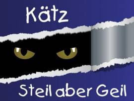 KÄTZ - Steil aber geil - Bild vergrößern