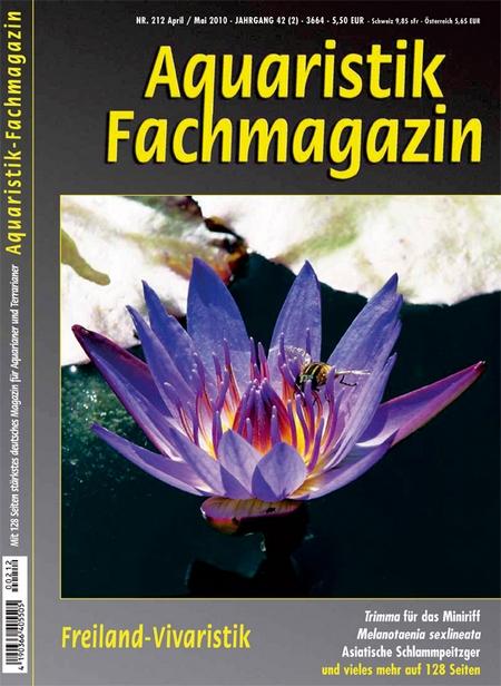 Aquaristik-Fachmagazin, Ausgabe 212 (April/Mai 2010)