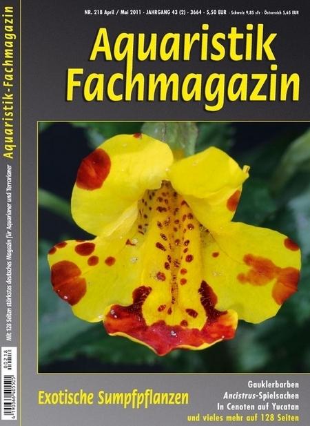 Aquaristik-Fachmagazin, Ausgabe 218 (April/Mai 2011)