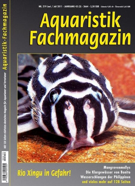 Aquaristik-Fachmagazin, Ausgabe 219 (Juni/Juli 2011)