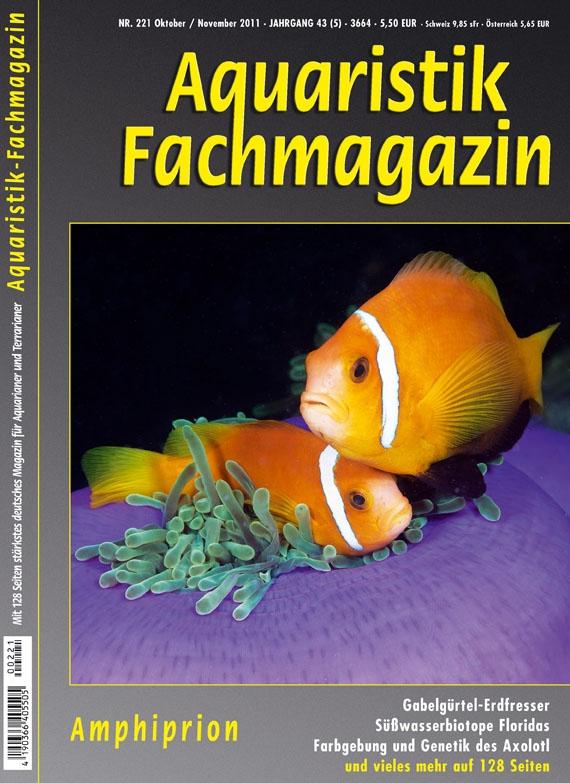Aquaristik-Fachmagazin, Ausgabe 221 (Oktober/November 2011)