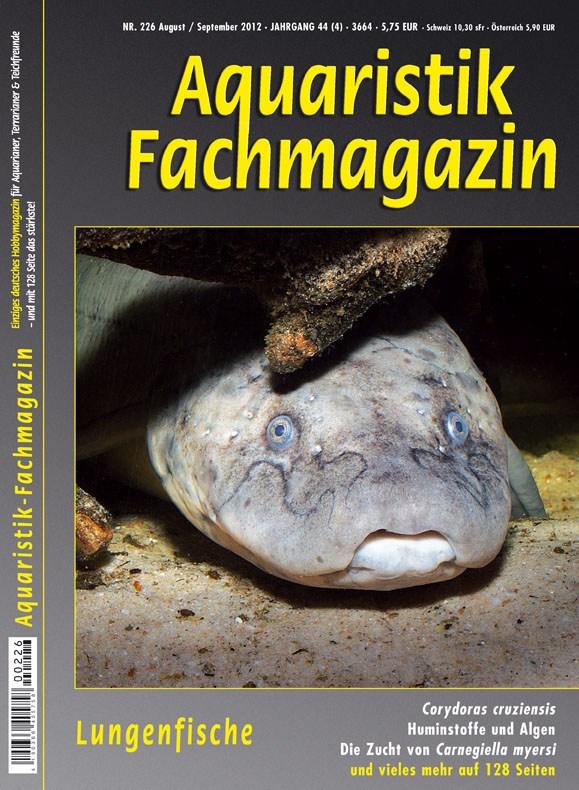 Aquaristik-Fachmagazin, Ausgabe 226 (August / September 2012)