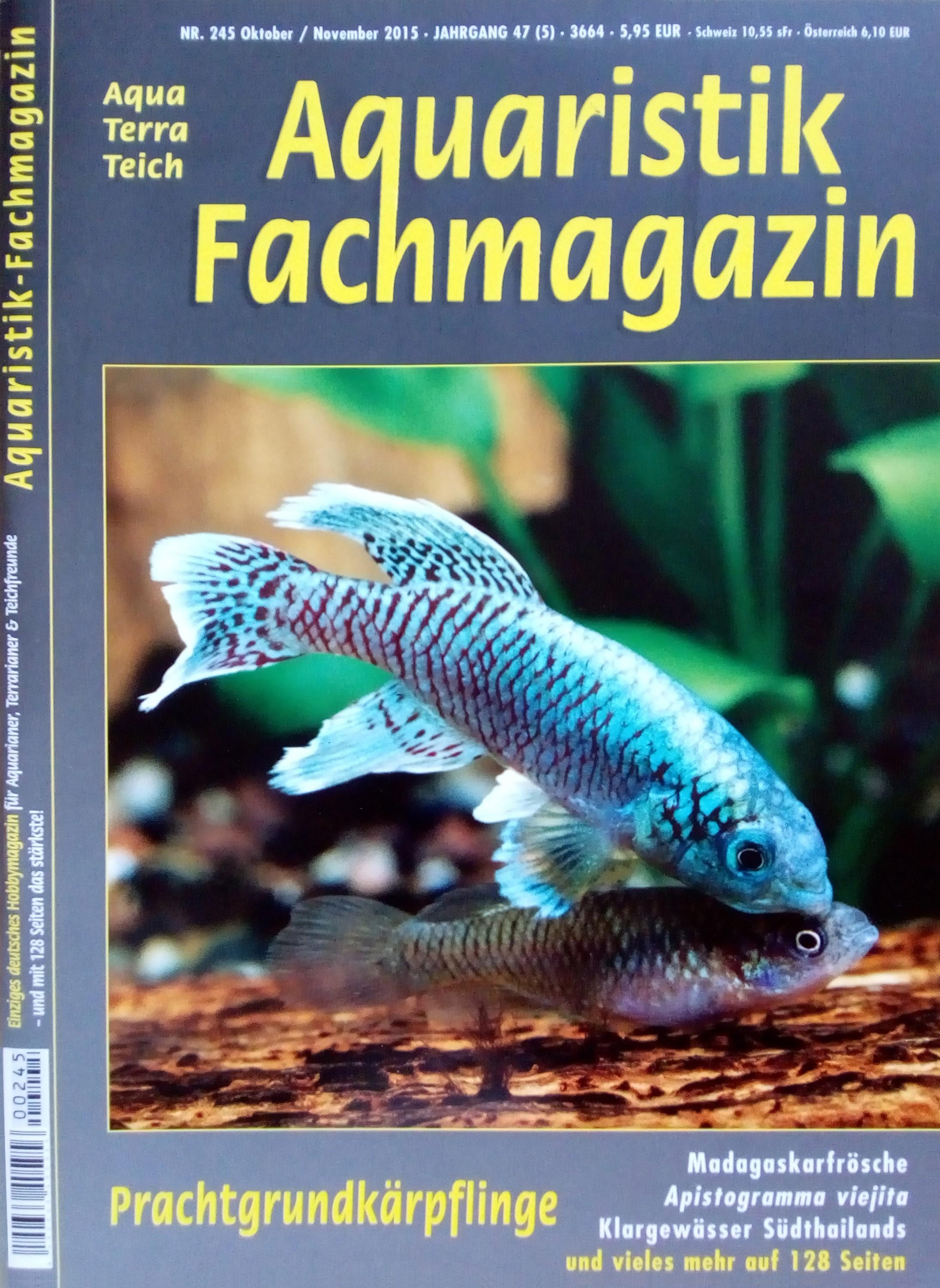 Aquaristik-Fachmagazin, Ausgabe 245 (Okt./Nov. 2015)